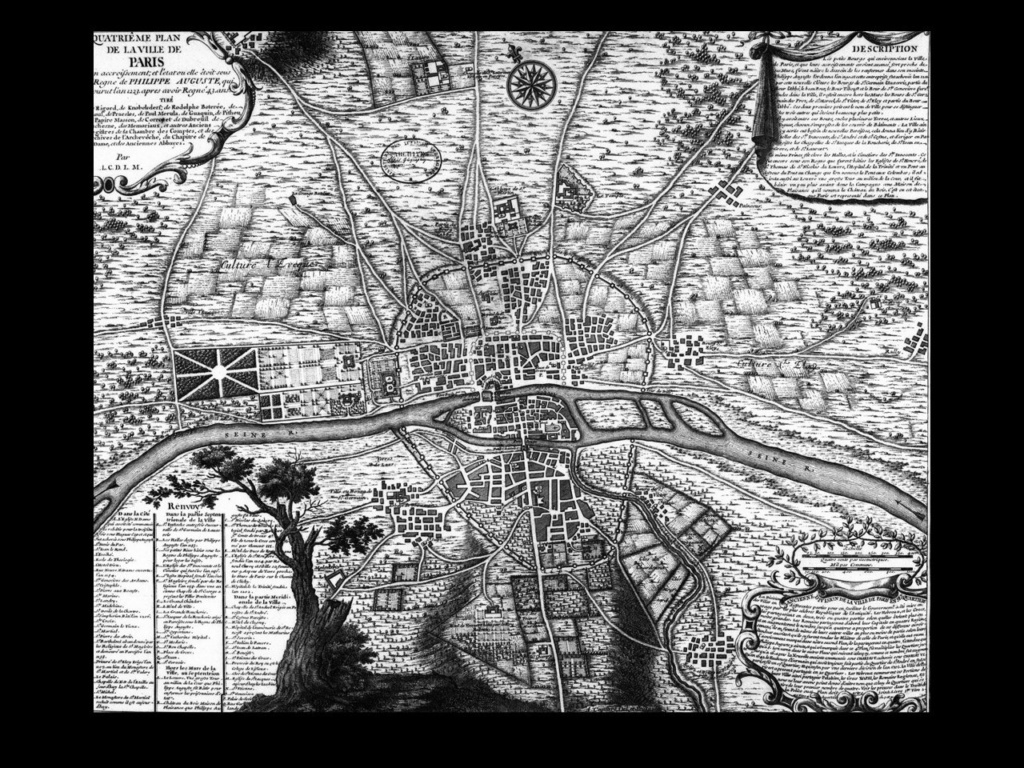 План Парижа, датируемый 1234 годом - последним годом  жизни Филиппа II Августа. Город обнесен оборонительной стеной. Крепость Лувр на берегу Сены (квадрат с кругом) примыкает  к стенам, оставаясь за чертой города. Левее Лувра тянутся сады.