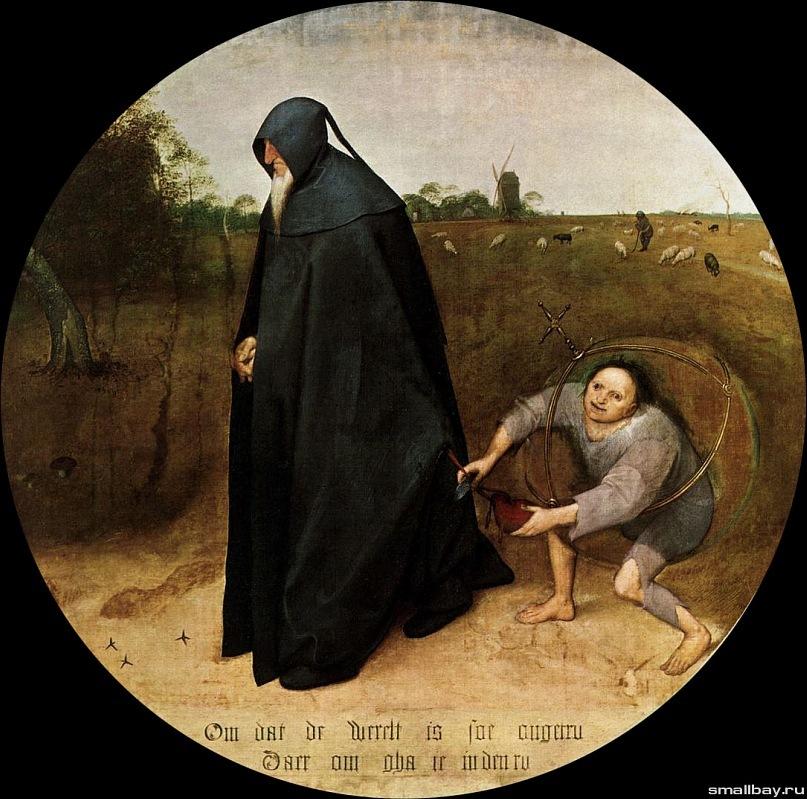 """Питер Брейгель Старший. """"Мизантроп"""". 1568. Национальный музей, Неаполь. Внизу круга размещены слова: «Так как мир столь коварен,  я иду в траурных одеждах». Два персонажа: мрачный монах-отшельник  и злобный карлик, крадущий кошелек"""